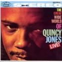 Great Wide World of Quincy Jones Live