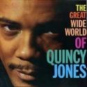 Great Wide World of Quincy Jones