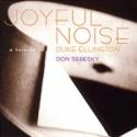 JOYFUL NOISE (A Tribute To Duke Ellington)
