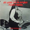 Phil Woods And His European Rhythm Machine - Live At Montreux 72