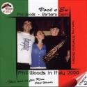 PHIL WOODS IN ITALY 2000 Chapter 2 VOCÊ E EU