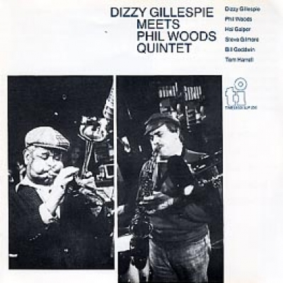 DIZZY GILLESPIE MEETS PHIL WOODS QUINTET